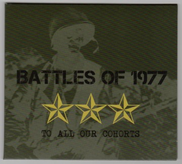 Battles of 1977 - To All Our Cohorts